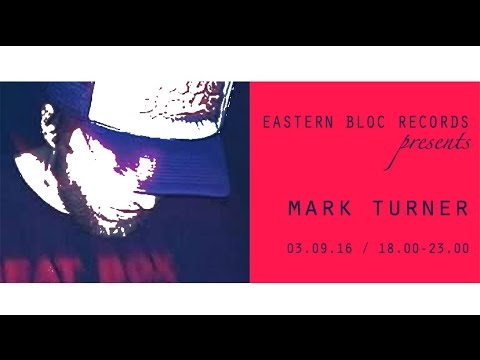 Eastern Bloc Records LIVE - Mark Turner