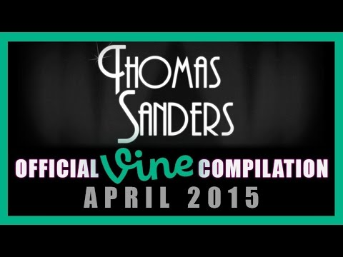 Thomas Sanders Vine Compilation | April 2015