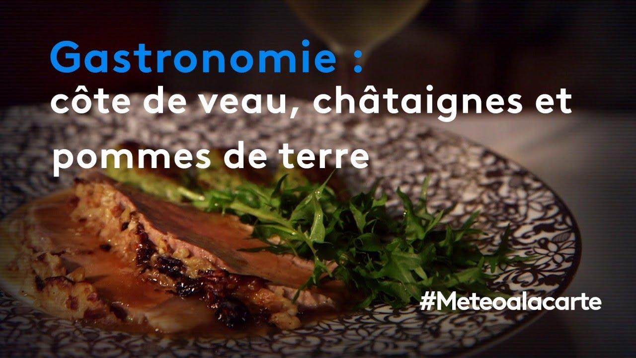 Gastronomie : côte de veau, châtaignes et pommes de terre