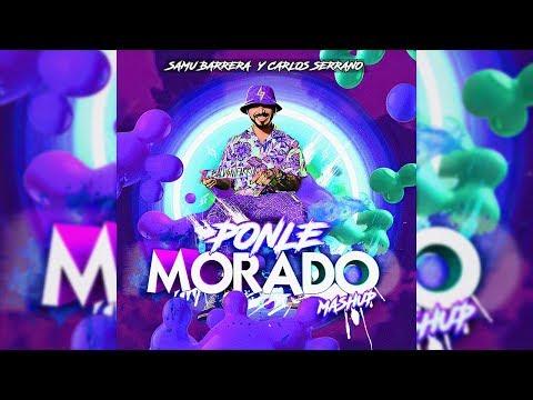 J Balvin & Farruko - Morado X Ponle (Mashup) | Samu Barrera & Carlos Serrano