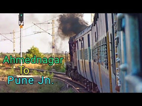 AHMEDNAGAR To PUNE : An Everlasting Journey In A Passenger Train : INDIAN RAILWAYS
