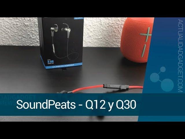 SoundPeats Q30, analizamos el audio top a precios low cost