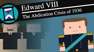 Edward VIII and the Abdication Crisis: History Matters (Short Animated Documentary)