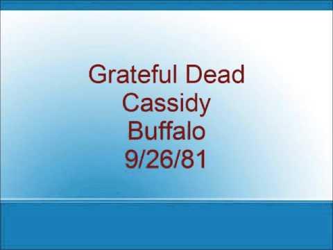 Grateful Dead - Cassidy - Buffalo - 9/26/81