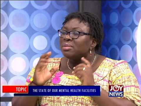 The state of our mental health facilities - PM Express on Joy News (3-11-16)