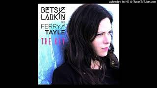 Betsie Larkin & Ferry Tayle - The Key (Extended Mix)