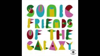 Sonic Friends Of The Galaxy - Adamo & Eva (Leo Mas & Fabrice Es VedrÖ Mix)