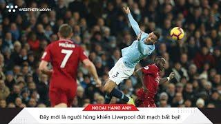 Đây mới là người hùng khiến Liverpool đứt mạch bất bại!  | Tin Bóng Đá | Web The Thao