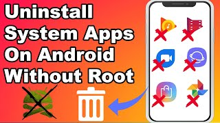 How To Uninstall System Apps On Android (Without Root)