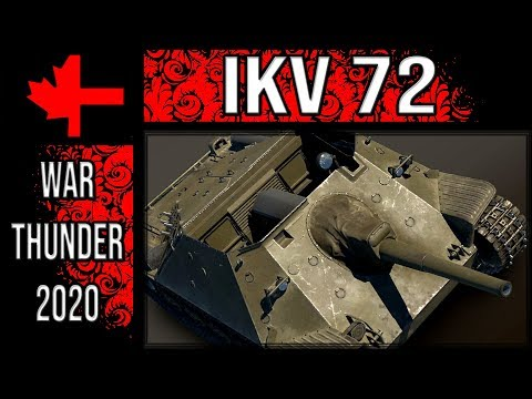 Ikv 72 History And In Game Thoughts - War Thunder 2020