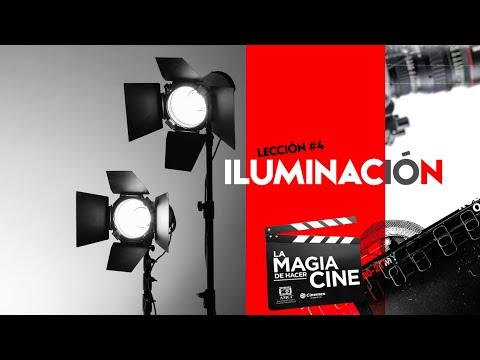 La Magia de Hacer Cine | Lección 4: Iluminación