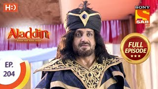 Aladdin - Ep 204 - Full Episode - 28th May, 2019