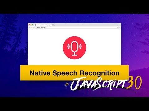 JavaScript Speech Recognition #JavaScript30 20/30