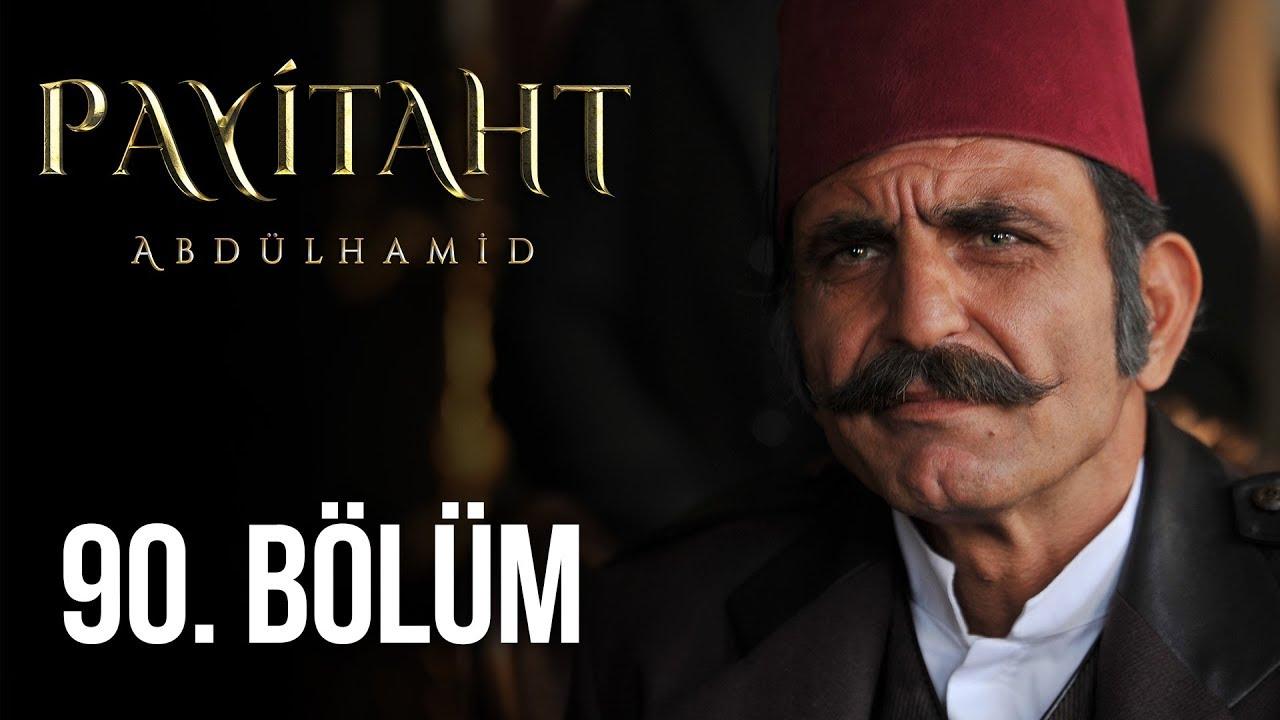 Payitaht Abdülhamid 90.Bölüm izle