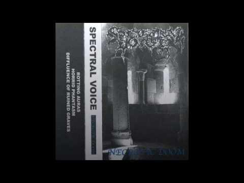 Spectral Voice - Necrotic Doom (FULL ALBUM, 2015)