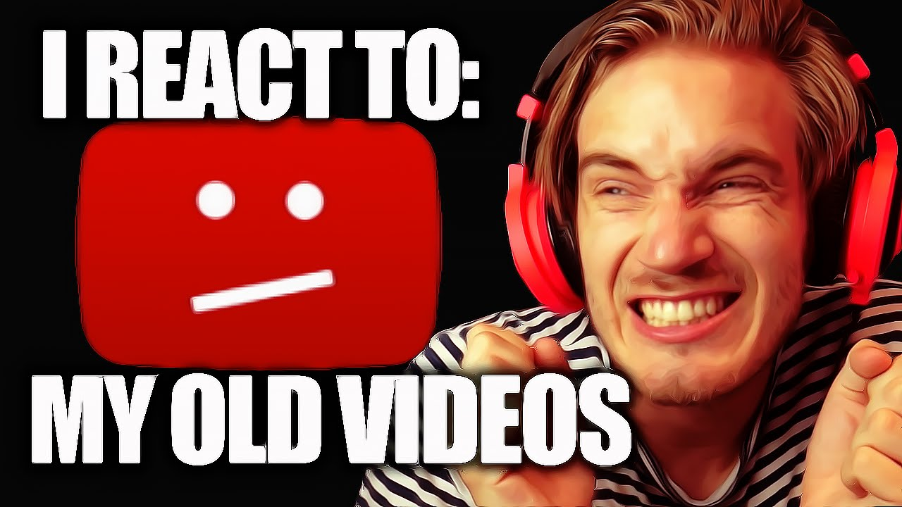I React To My Old Videos  (fridays With Pewdiepie  Part 80)  Youtube