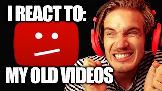 I React To My Old Videos... - (Fridays With PewDiePie - Part 80)