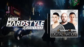 Technoboy & Tuneboy & Isaac - Digital Nation [HQ Original]