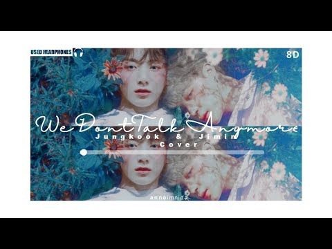 BTS Jimin & Jungkook - We Don't Talk Anymore [8D AUDIO] USE HEADPHONES