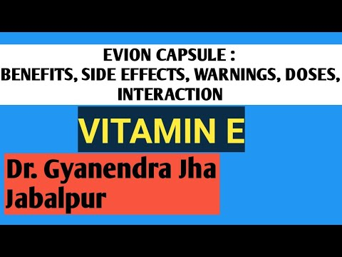EVION ( VITAMIN E ): BENEFITS, USES, SIDE EFFECTS, DOSES, CONTRAINDICATIONS, INTERACTIONS