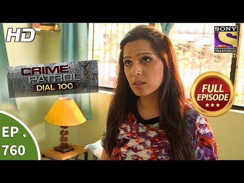 Crime Patrol Dial 100 - Ep 760 - Full Episode - 20th  April, 2018