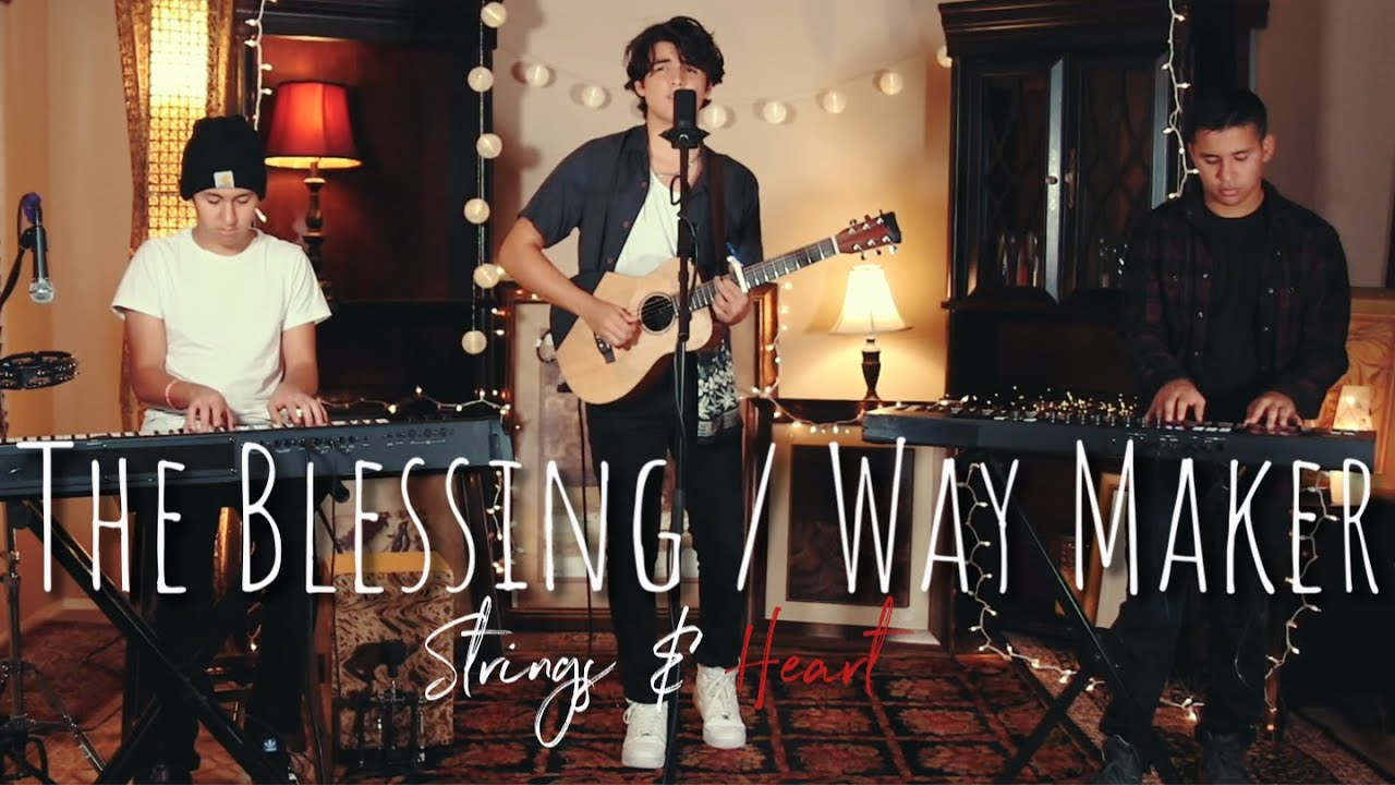 The Blessing / Way Maker - Cover | Strings And Heart