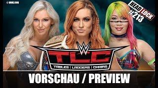 #213: WWE TLC 2018 (Vorschau / Preview) - STELLT DER EVENT DIE WEICHEN FÜR DIE ROAD TO WRESTLEMANIA?