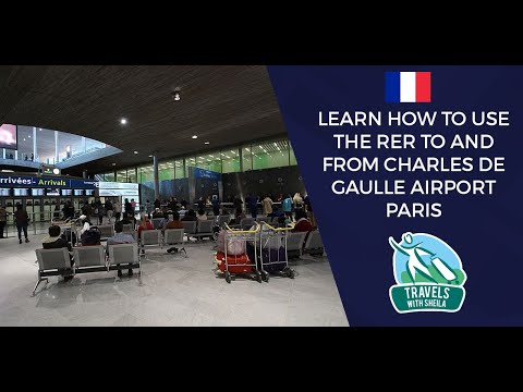 Learn How To Use The RER To And From Charles De Gaulle Airport  Paris