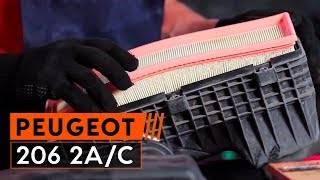 How to replace Air Filter PEUGEOT 206 Hatchback (2A/C) Tutorial