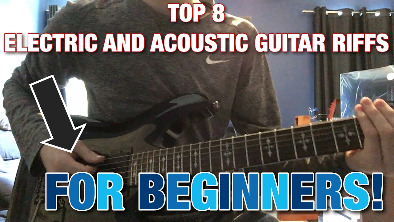 8 Easy Electric And Acoustic Guitar Riffs For Beginners Youtube