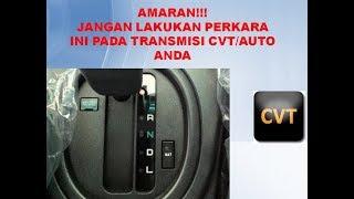 Download AMARAN!!! JANGAN LAKUKAN PERKARA INI PADA TRANSMISI CVT ANDA Mp3 and Videos