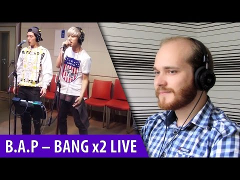 B.A.P – Bang x2 Live Reaction