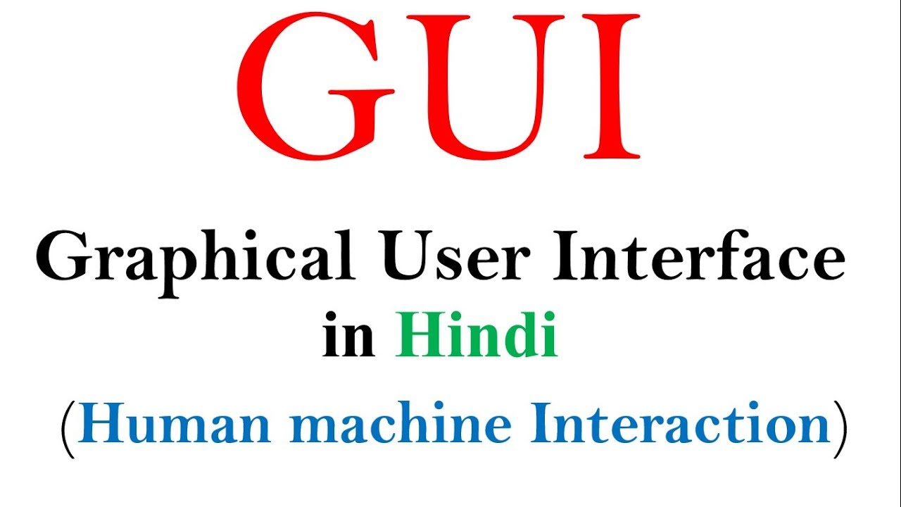Gui Graphical User Interface Full Concept In Hindi Hmi Tutorials Youtube