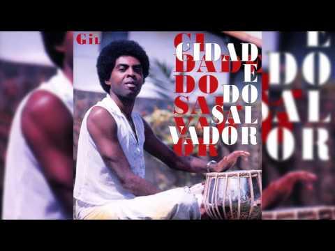 Gilberto Gil - Todo Dia É Dia D - Cidade Do Salvador