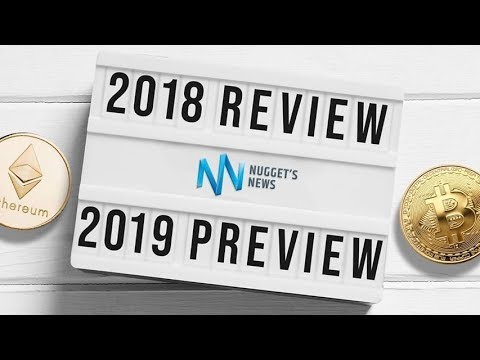 Bitcoin & Cryptocurrency 2018 Year In Review & 2019 Predictions