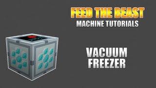 Feed The Beast :: Machine Tutorials :: Vacuum Freezer