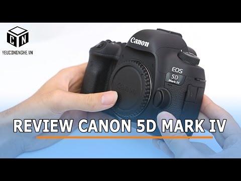 Đánh Giá Máy ảnh Canon EOS 5D Mark IV Chính Hãng đầu Tiên Tại VN