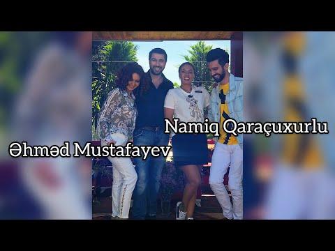 Namiq Qaraçuxurlu & Əhməd Mustafayev - Popuri