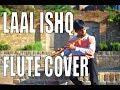 Laal Ishq Flute Cover Chirag Agarwal Ram Leela