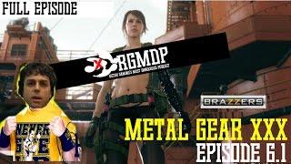 METAL GEAR XXX - RGMDP 6.1 FULL EPISODE