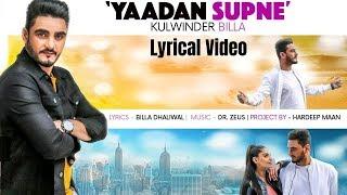 Yaadan Supne (Lyrical) | Kulwinder Billa| Dr Zeus | Latest Punjabi Song 2018 | Speed Records