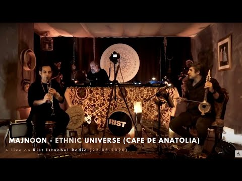 ≼ ►Majnoon - Ethnic Universe for Cafe De Anatolia ≽ live on Rist Istanbul Radio (22.05.2020)