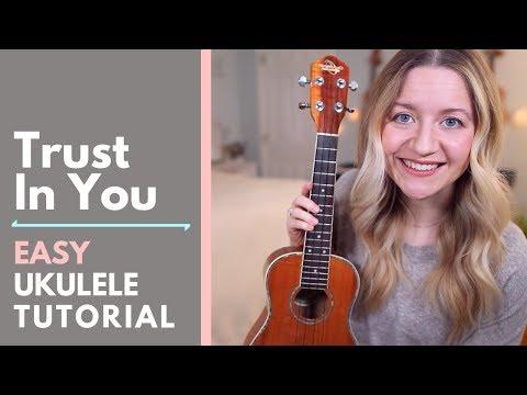 Trust In You - Lauren Daigle (EASY Ukulele Tutorial)
