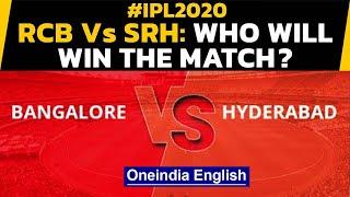 IPL 2020: RCB Vs SRH: Kohli, Warner's teams eye playoffs berth | Oneindia News