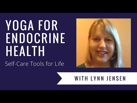 Yoga for Endocrine Health: Self-Care Tools for Life | An Interview with Lynn Jensen