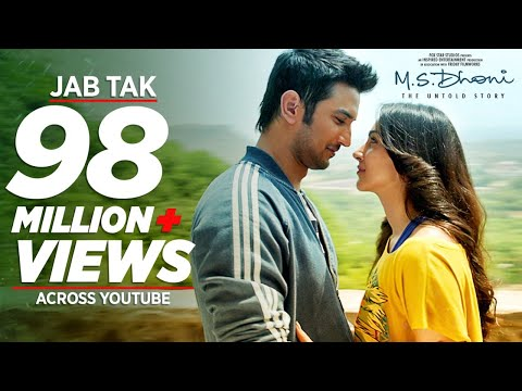 JAB TAK Video Song | M.S. DHONI -THE...
