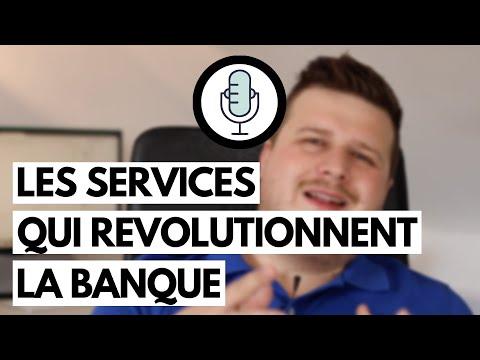 #44 Les services qui révolutionnent la banque