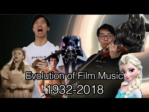 Evolution of Film Music (1932-2018)
