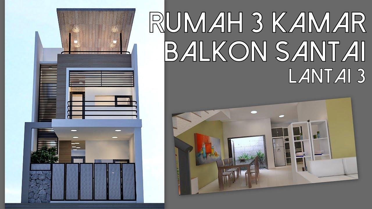 Rumah 3 kamar lahan 6x12m dengan balkon lantai 3 kode 132  YouTube