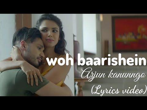 woh-baarishein---arjun-kanunngo-original-soundtrack-(-lyrics-video-)